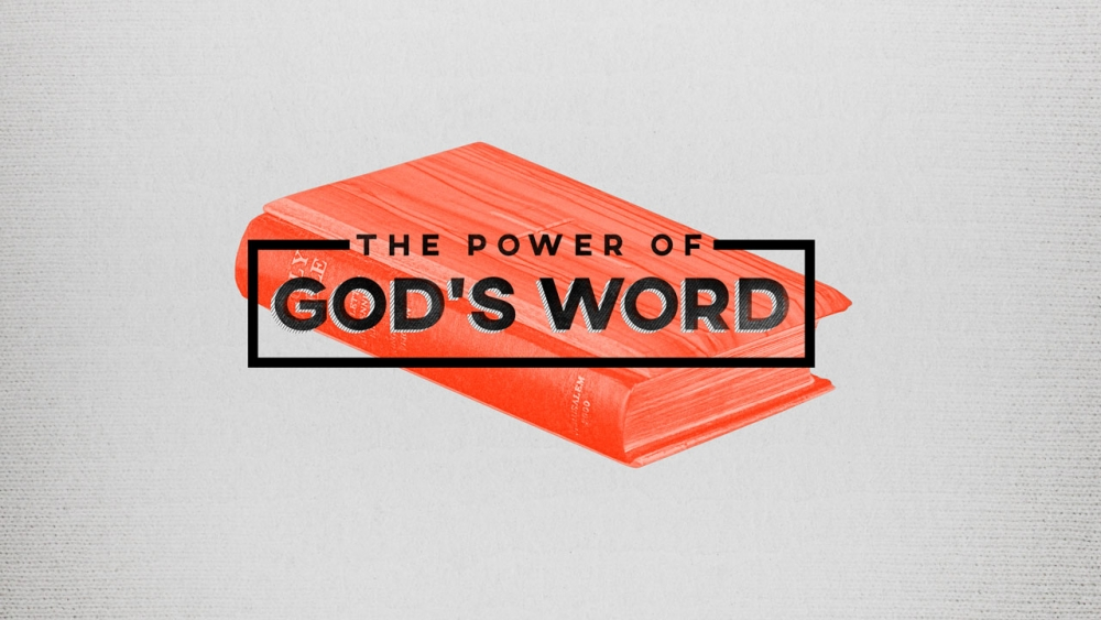 The Power of God\'s Word