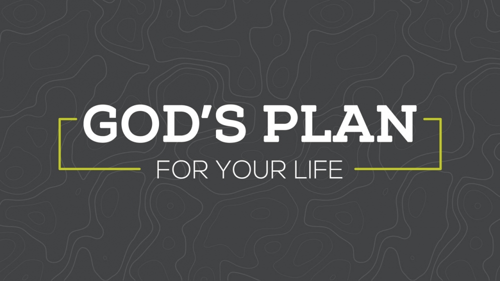 God\'s Plan For Your Life
