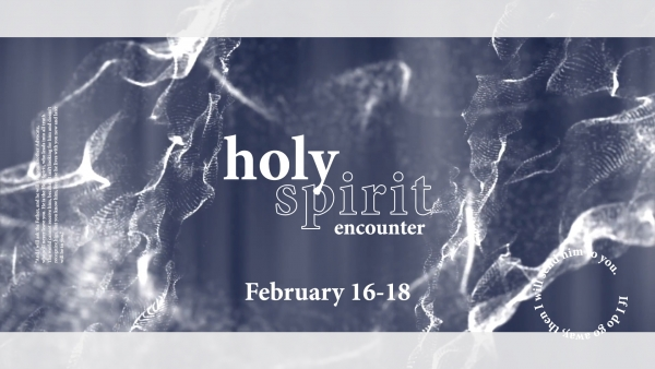 Holy Spirit Encounter - Session 4 Image